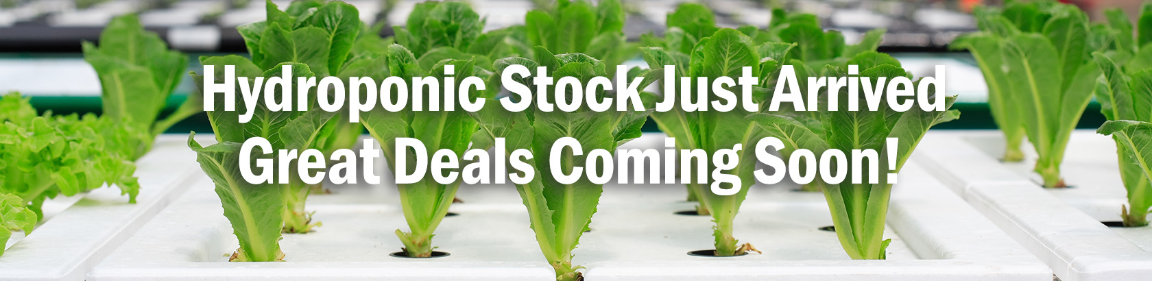 Hydroponics Stock Coming Soon